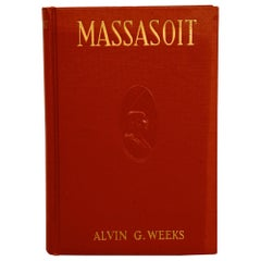 Massasoit of the Wampanoags by Alvin G. Weeks