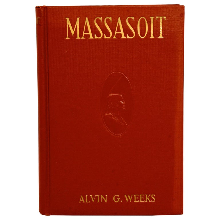 Massasoit of the Wampanoags by Alvin G. Weeks For Sale