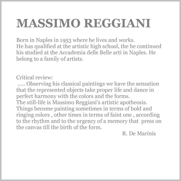 Still life - Massimo Reggiani Italia 2007 - Oil on canvas cm.40x60 Frame available on request from our workshop.
