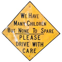 Massive 'No Children To Spare' Vintage Road Sign