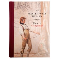 Masterfully Human The Art of Gaugengigl by Ignaz Marcel Gaugengigl, 1st Ed