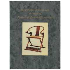 MASTERPIECES FROM THE MUSEUM of CLASSICAL CHINESE FURNITURE, Book