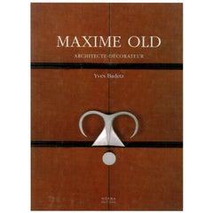 Maxime Old, Architecte/Decorateur 'Book'