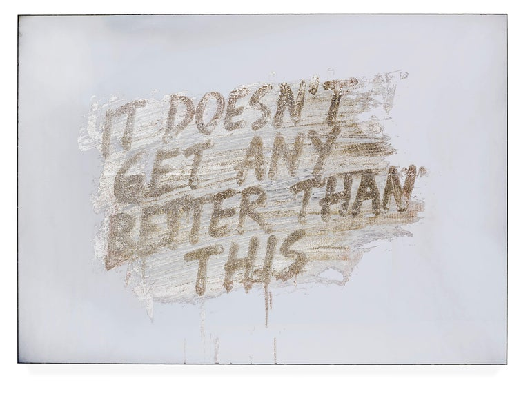 <i>It Doesn't Get Any Better Than This</i>, 2018, by Mel Bochner, offered by Delahunty