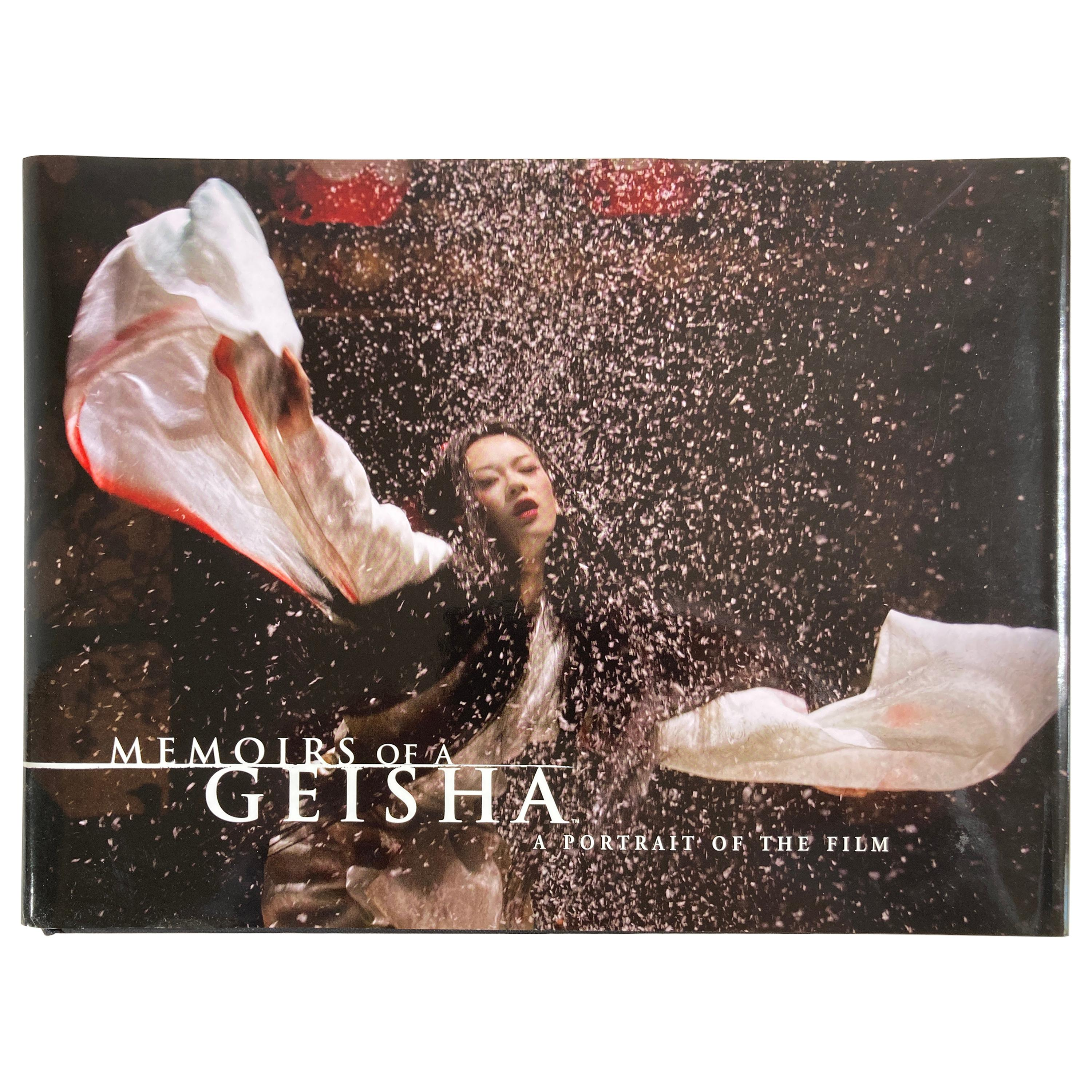 Memoirs of a Geisha A Portrait of the Film By Peggy Mulloy 2005 Hardcover Book