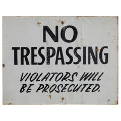 "Metal ""No Trepassing"" Sign circa 1940"