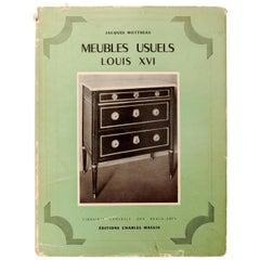 Meubles Usuels Louis XVI by Jacques Mottheau, 1st Edition