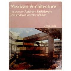 Mexican Architecture The Work of Abraham Zabludovsky & Teodoro Gonzalez De Leon