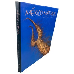 Mexico Natural by Antonio Vizcaino Hardcover Book