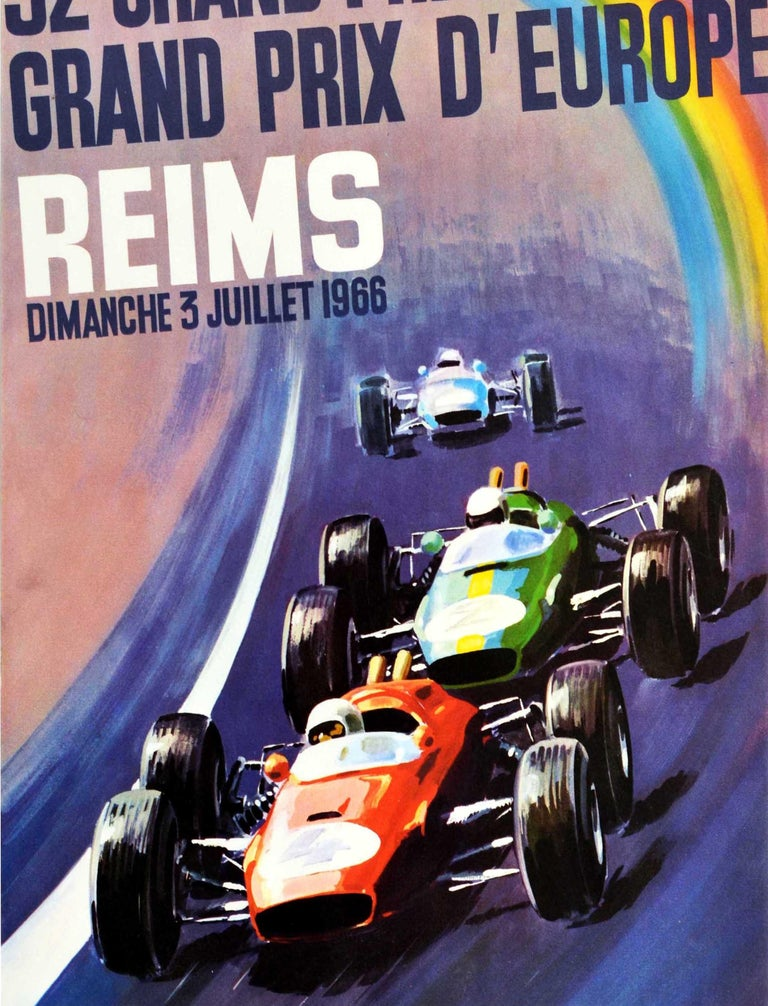 Original vintage Formula 1 auto racing poster for the 52nd ACF Grand Prix European Grand Prix Reims on Sunday 3 July 1966 - 52 Grand Prix De L'ACF Grand Prix D'Europe Reims Dimanche 3 Juillet 1966 - featuring a dynamic illustration by Michel