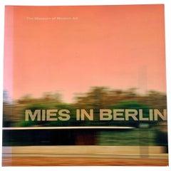 Mies in Berlin, MOMA Exhibit, Mies van der Rohe Bauhaus Modern Architecture Book