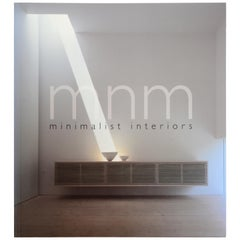 MNM: Minimalist Interiors, First Edition