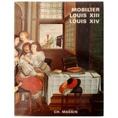 Mobilier Louis XII Louis XIV by Monica Burckhardt, 1st Edition