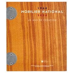 MOBILIER NATIONAL 1964-2004, 40 Ans De Creation 'Book'