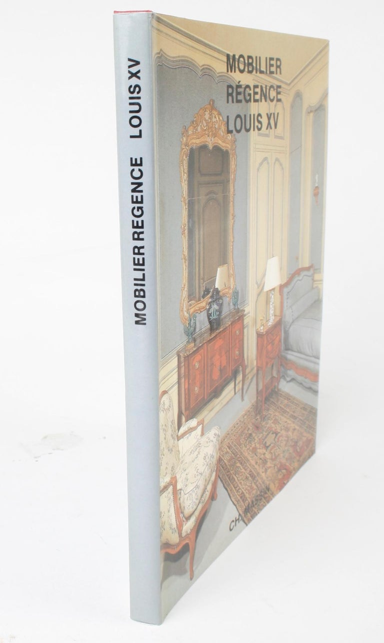 Mobilier Regence, Louis XV by Monica Burckhardt, First Edition For Sale 14
