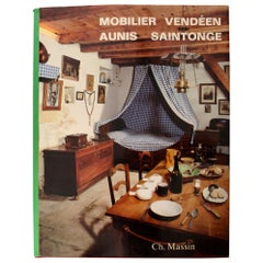 Mobilier Vendeen Aunis-Saintonge by Lucile Olivier, 1st Edition