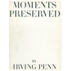 Moments Preserved by Irving Penn  - book of photographs