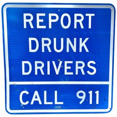 Monumental California Drunk Drivers Highway Sign