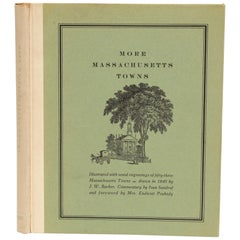 More Massachusetts Towns, Illustrated with Wood Engravings of 53 Mass. Towns