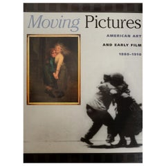 Moving Pictures American Art and Early Film 1880-1910 with DVD by Nancy Mathew