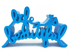 LIFE IS BEAUTIFUL (LARGE BLUE SCULPTURE)