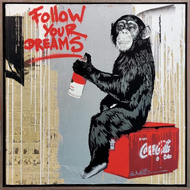 FOLLOW YOUR DREAMS - Mixed Media Art by Mr. Brainwash
