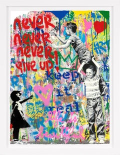 Mr. Brainwash, 'Never Give Up' Street Pop Art, Unique Painting, 2021