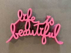 Life is Beautiful (Pink)