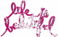 Life Is Beautiful - Pink Splatter sculpture