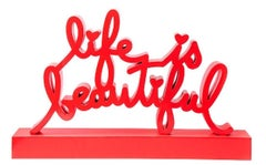 Life Is Beautiful-Red by Mr. Brainwash