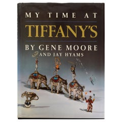 My Time at Tiffany's by Gene Moore, 1st Ed