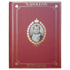 Napoleon, Illustrated with Prints from Contemporary and Other Portraits by Baily