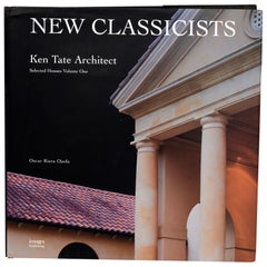 New Classicists, Ken Tate Architect, Volume 1, Selected Houses, First Edition