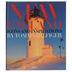 New England Icons and Inspirations Hardcover Coffee Table Book by Tommy Hilfiger