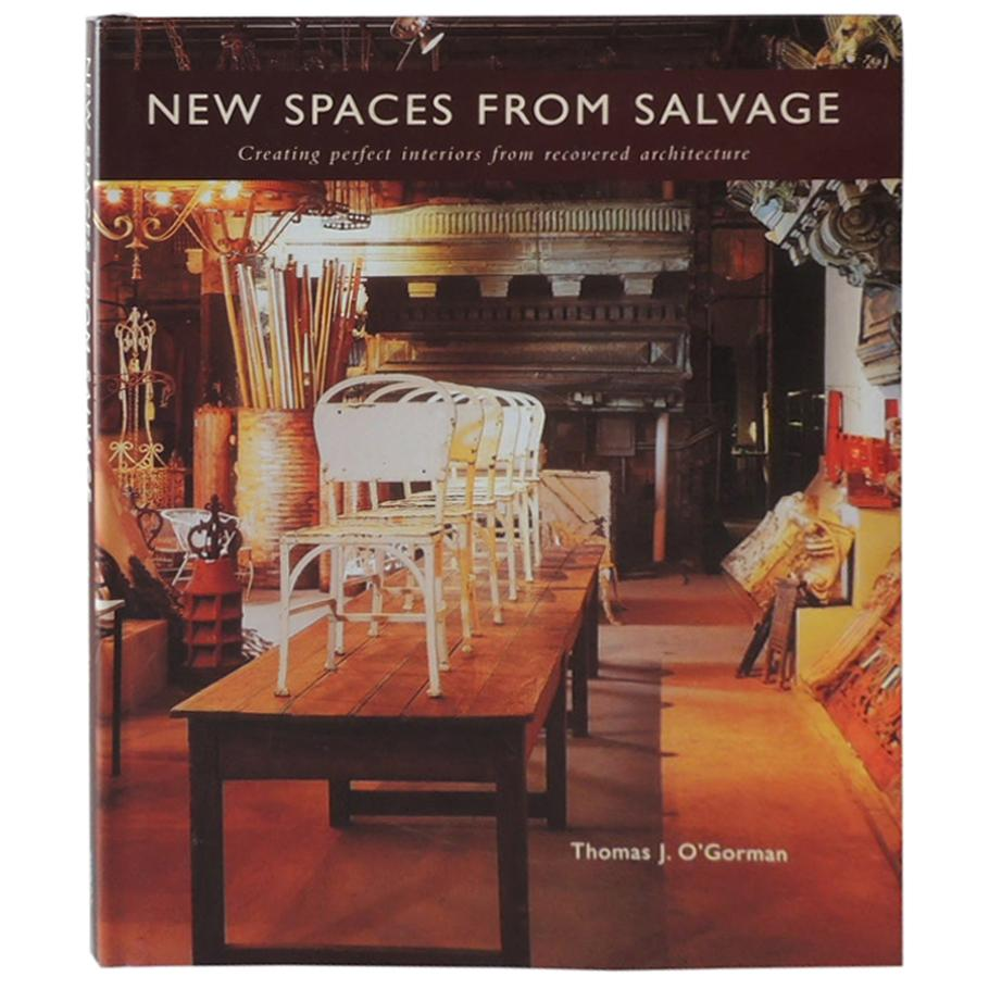 New Spaces from Salvage Vintage Decorative Hardcover Book