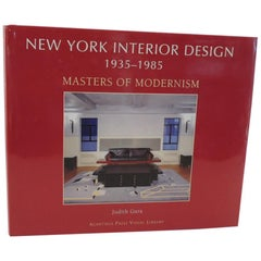 New York Interior Design Masters of Modernism Book by Judith Gura