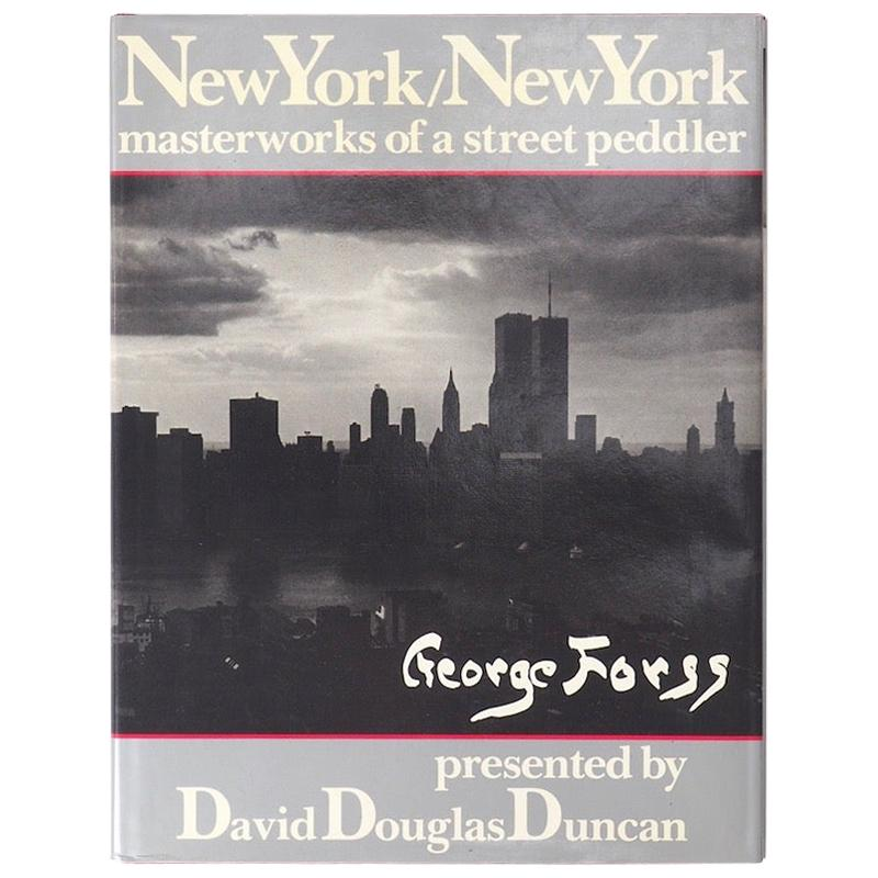 New York/ New York Masterworks of a Street Peddler - George Forss, 1984