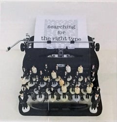 Searching for the Right Type Limited Edition photograph, typewriter,