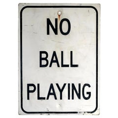 No Ball Playing Vintage Sign