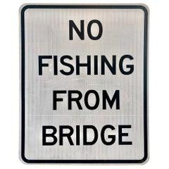 No Fishing from Bridge Vintage Sign