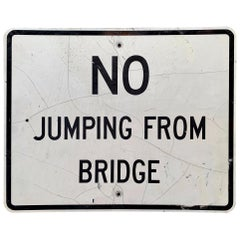 No Jumping from Bridge Vintage Sign
