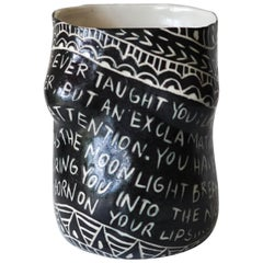 """No one ever taught you..."" Porcelain Cup with Sgraffito Detailing"
