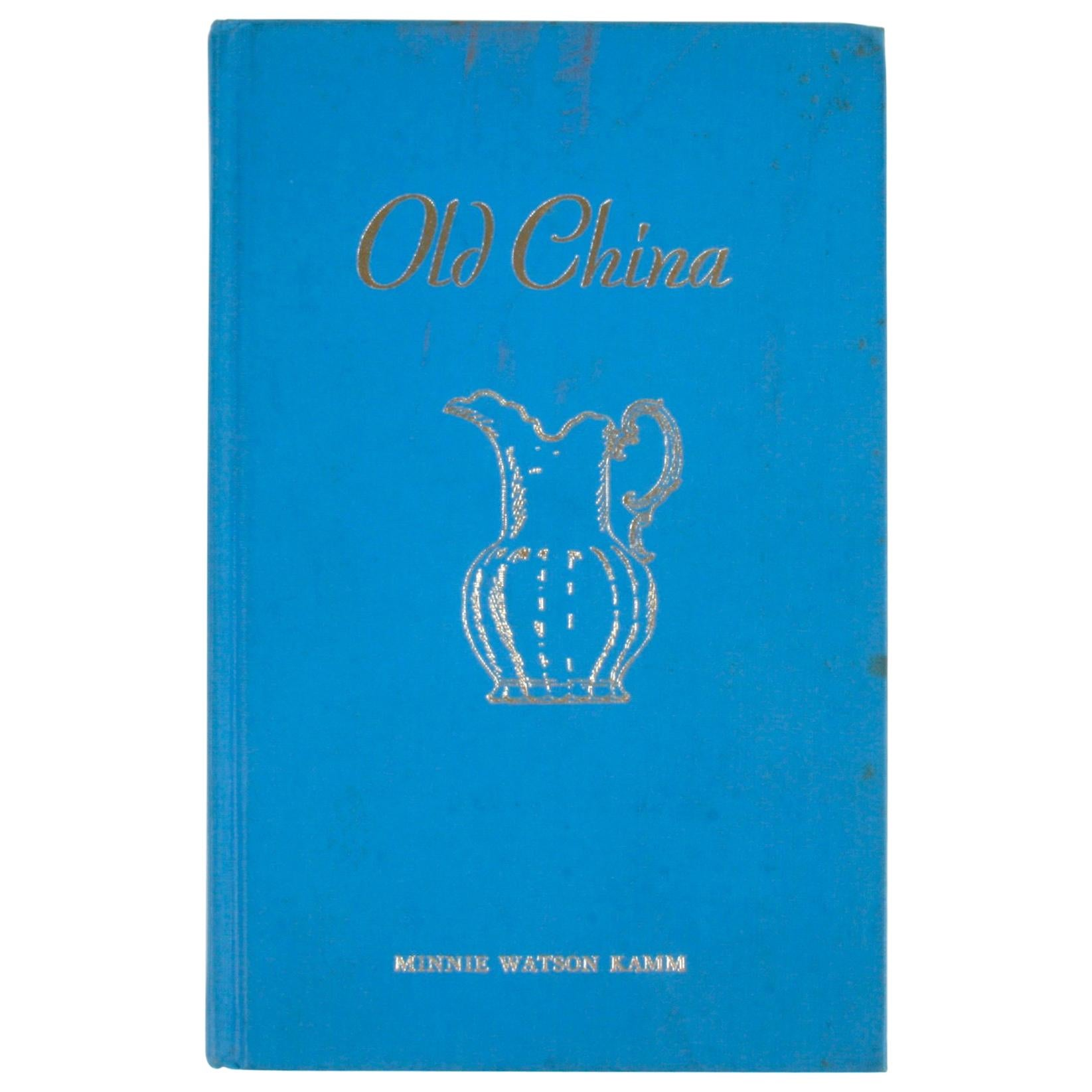 Old China by Minnie Watson Kamm, First Edition