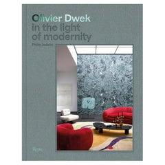 Olivier Dwek In the Light of Modernity