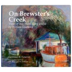 On Brewster's Creek Views of Bay Shore, Long Island by William Glackens, 1st Ed