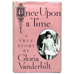 Once Upon a Time A True Story, Signed by Gloria Vanderbilt, First Edition, 1985