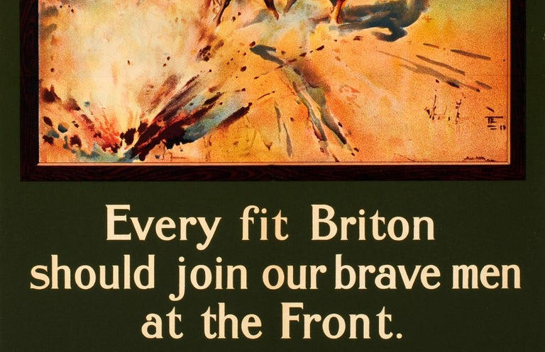 Original 1915 WWI Recruitment Poster At The Front! Every Fit Briton Should Join In Fair Condition For Sale In London, GB