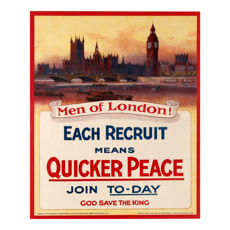Original Antique Army WWI Poster Men Of London Each Recruit Means Quicker Peace