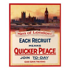 Original Antique Army WWI Poster Men Of London Each Recruit Means Quicker Peace