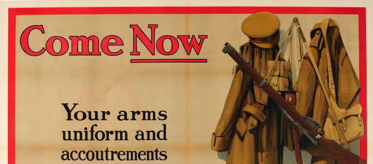 Original antique World War One poster encouraging men to enlist in the army: Come Now – Your arms, uniform and accoutrements are ready waiting for you [Lord Kitchener speaking at Guildhall on 9 July 1915] – Be honest with yourself. Great design